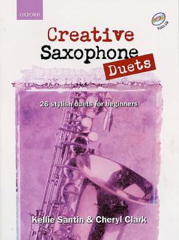 Santin, Kellie and Clark, Cheryl - Creative Saxophone -Duets- mit CD