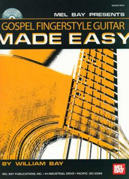 Bay, William - Gospel Fingerstyle Guitar Made Easy mit CD