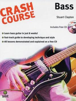 Clayton, Stuart - Crash Course Bass mit CD