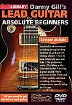 Gill, Danny - Lick Library DVD - Lead Guitar For Absolute Beginners