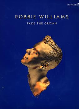 Williams, Robbie - Take The Crown