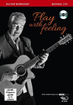 Fix, Michael - Play With Feeling - Book mit DVD