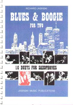 Jasinski, Richard - Blues & Boogie For Two -10 Duets For Saxophones