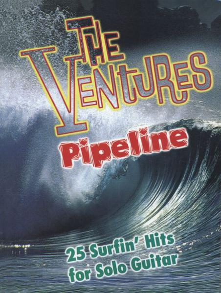 Ventures, The - Pipeline - 25 Surfin' Hits For Solo Guitar