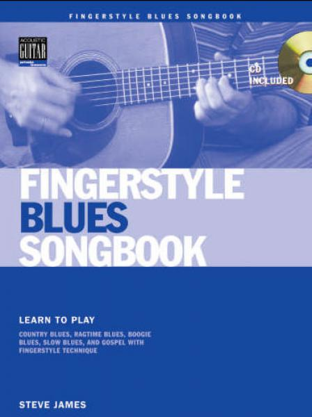 James, Steve - Fingerstyle Blues Songbook mit CD