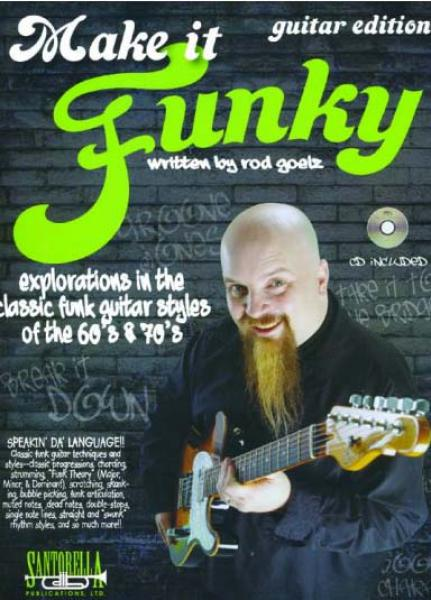 Goelz, Rod - Make It Funky - Guitar Edition mit CD
