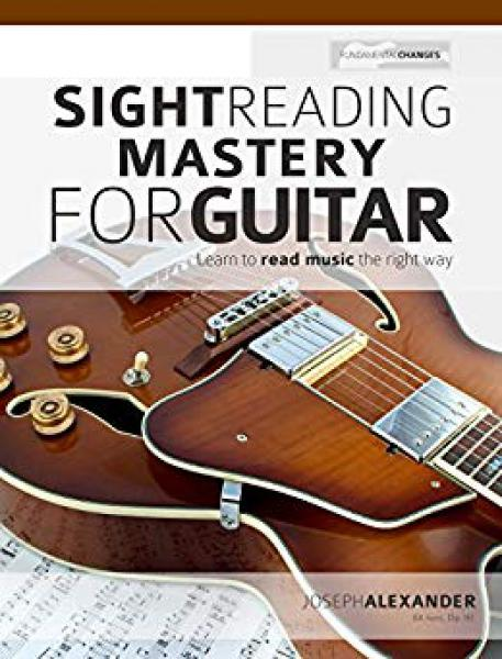 Alexander, Joseph - Sight Reading Mastery For Bass Guitar mit Audiodownload
