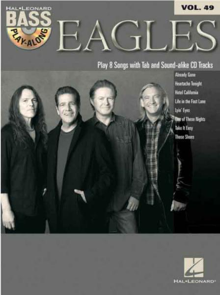 Eagles, The - Bass Playalong Series Vol. 49 mit CD
