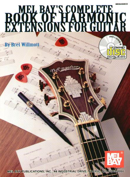 Willmott, Bret - Complete Book Of Harmonic Extensions For Guitar mit Audio Download